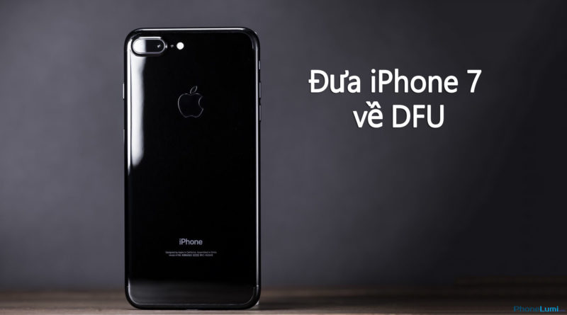how to put iphone 7 in dfu mode