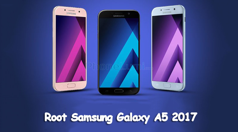 Root Samsung A5 2017