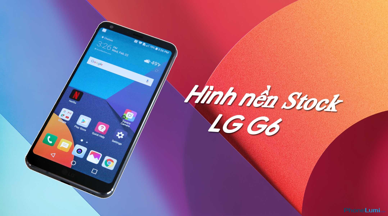 Tải hình nền stock trên LG G6